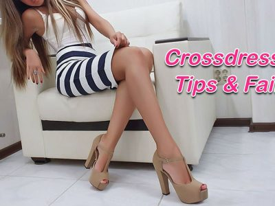 Beginner's Tips and Fails in Crossdressing
