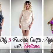 My 5 Favorite Outfits / Style with Svetlana